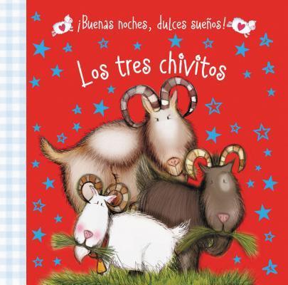 Buenas Noches, Dulces Suenos! Los Tres Chivitos