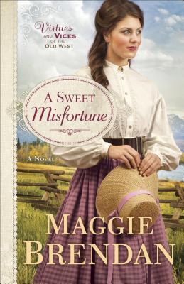 A Sweet Misfortune: A Novel