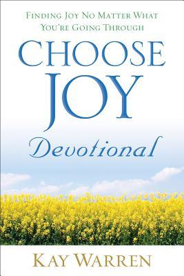 Choose Joy Devotional: Finding Joy No Matter What You're Going Through