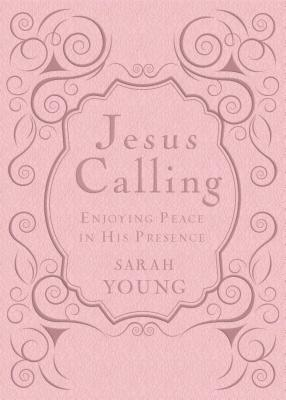 Jesus Calling - Deluxe Edition Pink Cover: Enjoying Peace in His Presence