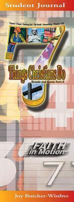 7 Things Christians Do Student Journal: Creeds and Deeds Part II