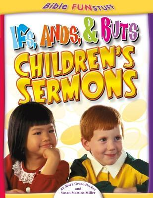 If's, Ands & Buts Children's Sermons