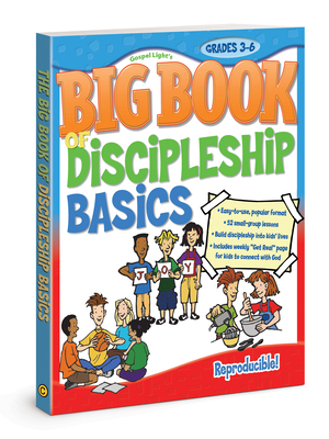Big Book of Discipleship Basics: Grades 3-6 [With CDROM]