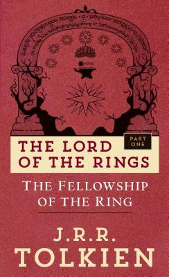 The Fellowship of the Ring: The Lord of the Rings: Part One