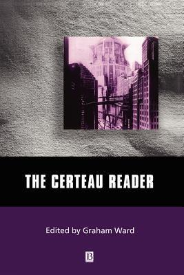 The Certeau Reader