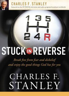 Stuck in Reverse: How to Let God Change Your Direction