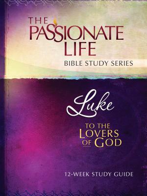 Passionate Life Bible Study