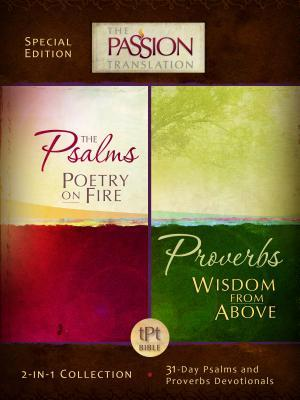 Psalms Poetry on Fire and Proverbs Wisdom from Above