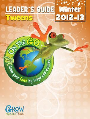 On the Go: Tween Leader's Guide Winter 2012-13