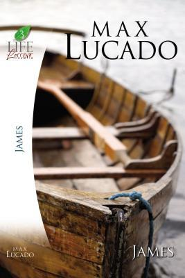 Lucado Study Guide: James