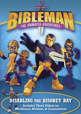 Disabling the Disobey Ray: Plus Two Additional Bibleman Adventures!