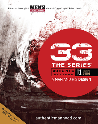 33 the Series, Volume 1 Training Guide: A Man and His Design