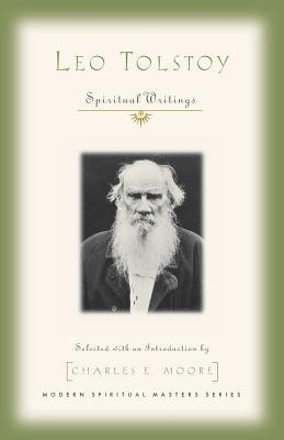 Leo Tolstoy: Spiritual Writings
