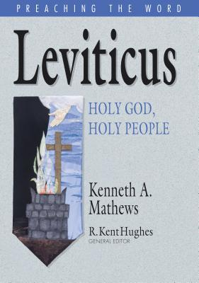 Leviticus: Holy God, Holy People