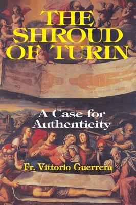 The Shroud of Turin: A Case of Authenticity