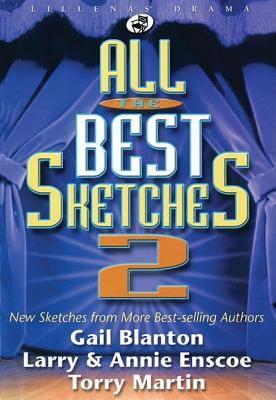 All the Best Sketches 2: New Sketches from More Best-Selling Authors