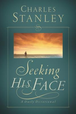 Seeking His Face: A Daily Devotional