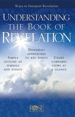 Understanding the Book of Revelation: Ways to Interpret Revelation