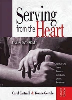 Serving from the Heart Revised/Updated DVD: Leader DVD-ROM