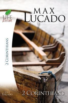 Lucado Study Guide: 2 Corinthi