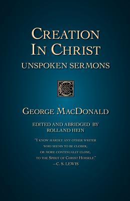 Creation in Christ: Unspoken Sermons