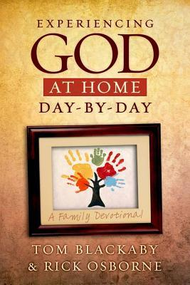 Experiencing God at Home Day-By-Day: A Family Devotional