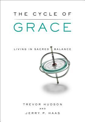 The Cycle of Grace: Living in Sacred Balance