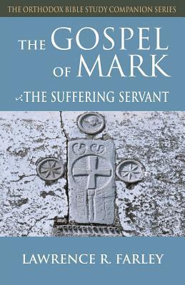 Gospel of Mark: The Suffering Servant