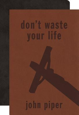 Don't Waste Your Life Bible Gift Pack