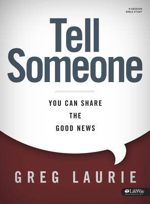 Tell Someone Bible Study Book: You Can Share the Good News