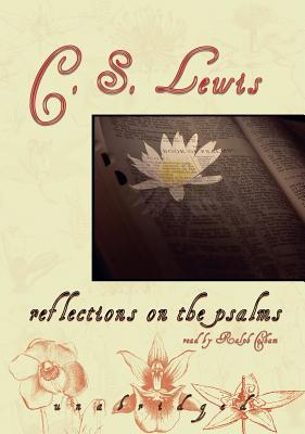 Reflections on the Psalms [With Headphones]