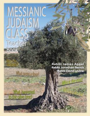 Messianic Judaism Class, Teacher Book