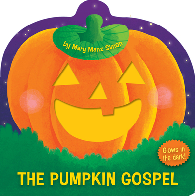 The Pumpkin Gospel: A Story of a New Start with God