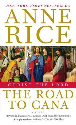 Christ the Lord: The Road to Cana: Christ the Lord