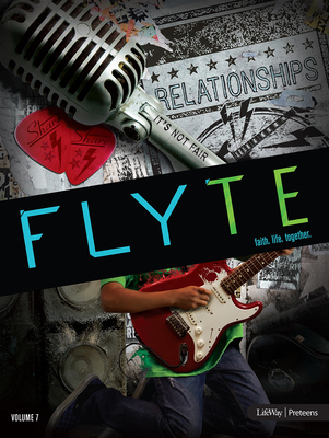 Flyte: Faith. Life. Together. Volume 7 - Leader Kit