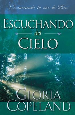 Escuchando del Cielo: Hearing from Heaven (Spanish)