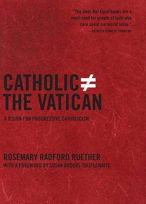 Catholic Does Not Equal the Vatican: A Vision for Progressive Catholicism