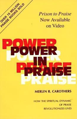 Power in Praise: