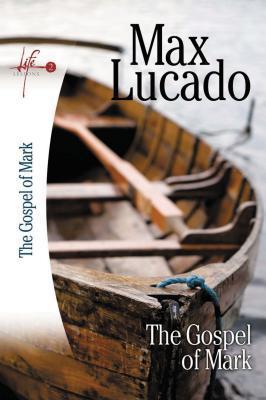 Lucado Study Guide: Mark