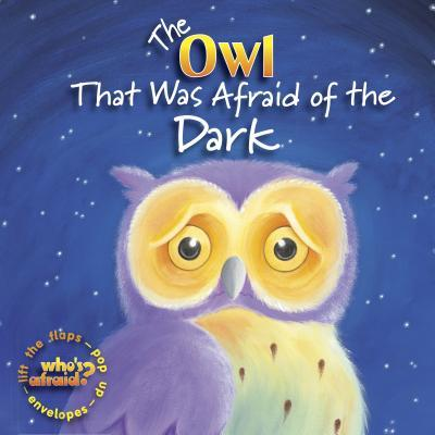 The Owl That Was Afraid of the Dark