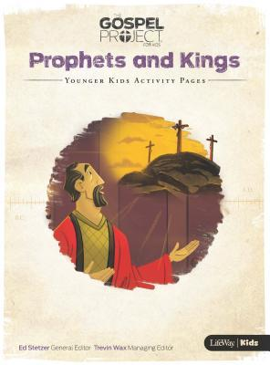 The Gospel Project for Kids: Younger Kids Activity Pages - Volume 5: Prophets and Kings