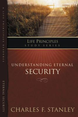 Understanding Eternal Security: Secure in God's Unconditional Love