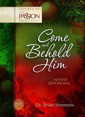 Come and Behold Him: Advent Devotional