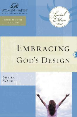 Wof: Embracing God's Design for Your Life - Tp Edition