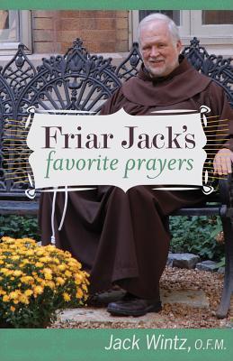 Friar Jack's Favorite Prayers