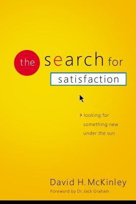 The Search for Satisfaction: Looking for Something New Under the Sun