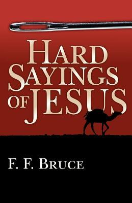 Hard Sayings of Jesus