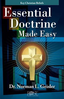 Essential Doctrine Made Easy: Key Christian Beliefs Pamphlet: Key Christian Beliefs