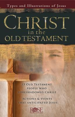 Christ in the Old Testament Pamphlet: Types and Illustrations of Jesus