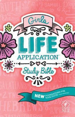 Girls Life Application Study Bible-NLT